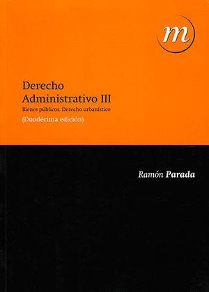 DERECHO ADMINISTRATIVO. TOMO III