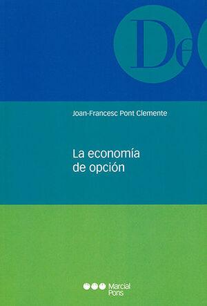 ECONOMÍA DE OPCIÓN, LA
