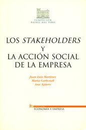 STAKEHOLDERS Y LA ACCIÓN SOCIAL DE LA EMPRESA, LOS