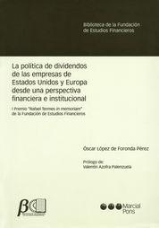 POLÍTICA DE DIVIDENDOS DE LAS EMPRESAS DE ESTADOS UNIDOS Y EUROPA DESDE UNA PERSPECTIVA FINANCIERA E