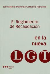 REGLAMENTO DE RECAUDACIÓN EN LA NUEVA LEY GENERAL TRIBUTARIA, EL