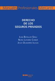 DERECHO DE LOS SEGUROS PRIVADOS