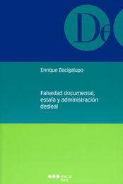 FALSEDAD DOCUMENTAL, ESTAFA Y ADMINISTRACIÓN DESLEAL