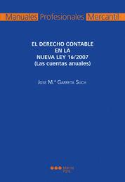 DERECHO CONTABLE EN LA NUEVA LEY 16/2007, EL