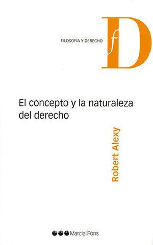 CONCEPTO Y LA NATURALEZA DEL DERECHO, EL