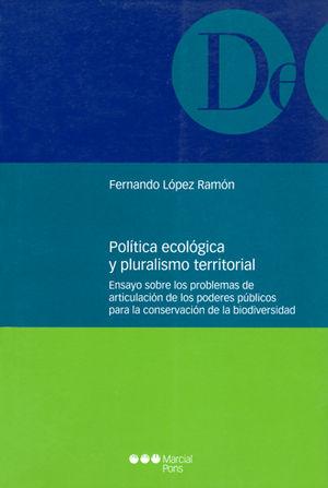 POLÍTICA ECOLÓGICA Y PLURALISMO TERRITORIAL