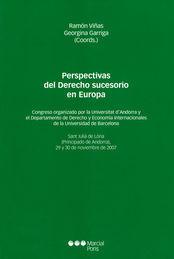 PERSPECTIVAS DEL DERECHO SUCESORIO EN EUROPA