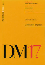 TRATADO DE DERECHO MERCANTIL T.17: LA FUNDACIÓN-EMPRESA