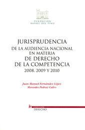 JURISPRUDENCIA DE LA AUDIENCIA NACIONAL EN MATERIA DE DERECHO DE LA COMPETENCIA