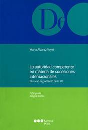 AUTORIDAD COMPETENTE EN MATERIA DE SUCESIONES INTERNACIONALES LA