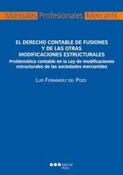 DERECHO CONTABLE DE FUSIONES Y DE LAS OTRAS MODIFICACIONES ESTRUCTURALES, EL