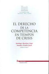 DERECHO DE LA COMPETENCIA EN TIEMPOS DE CRISIS EL