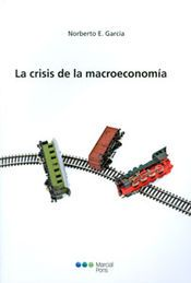 CRISIS DE LA MACROECONOMÍA, LA