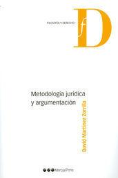 METODOLOGÍA JURÍDICA Y ARGUMENTACIÓN