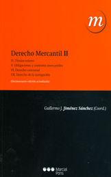 DERECHO MERCANTIL VOL. 2: TITULOS-VALORES OBLIGACIONES Y CONTRATOS MERCANTILES DERECHO CONCURSAL DER