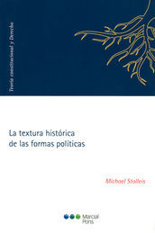 TEXTURA HISTÓRICA DE LAS FORMAS POLÍTICAS, LA