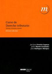 CURSO DE DERECHO TRIBUTARIO (SEXTA EDICIÓN)