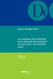 EMPRESAS DE LA ECONOMÍA SOCIAL, LAS. MÁS ALLÁ DEL COMENTARIO A LA LEY 5-2011, DE ECONOMÍA SOCIAL