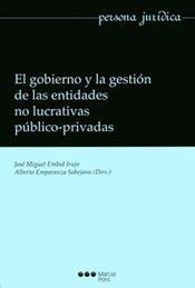 GOBIERNO Y LA GESTIÓN DE LAS ENTIDADES NO LUCRATIVAS PÚBLICO-PRIVADAS, EL