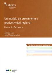UN MODELO DE CRECIMIENTO Y PRODUCTIVIDAD REGIONAL