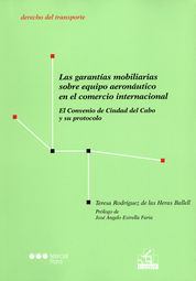 GARANTÍAS MOBILIARIAS SOBRE EQUIPO AERONÁUTICO EN EL COMERCIO INTERNACIONAL LAS