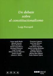 UN DEBATE SOBRE EL CONSTITUCIONALISMO