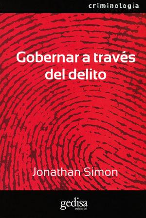 GOBERNAR A TRAVÉS DEL DELITO