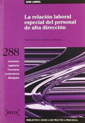 LA RELACIÓN LABORAL ESPECIAL DEL PERSONAL DE ALTA DIRECCIÓN
