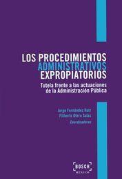 PROCEDIMIENTOS ADMINISTRATIVOS EXPROPIATORIOS, LOS