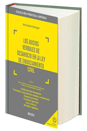 JUICIOS VERBALES DE DESAHUCIO EN LA LEY DE ENJUICIAMIENTO CIVIL, LOS  (3.ª EDICIÓN