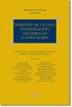 DERECHO DE LA I+D+I. INVESTIGACIÓN, DESARROLLO E INNOVACIÓN