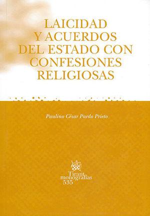 LAICIDAD Y ACUERDOS DEL ESTADO CON CONFESIONES RELIGIOSAS