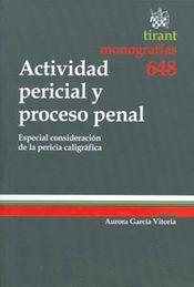 ACTIVIDAD PERICIAL Y PROCESO PENAL