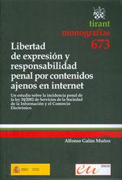 LIBERTAD DE EXPRESIÓN Y RESPONSABILIDAD PENAL POR CONTENIDOS AJENOS EN INTERNET