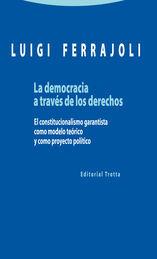 DEMOCRACIA A TRAVÉS DE LOS DERECHOS, LA