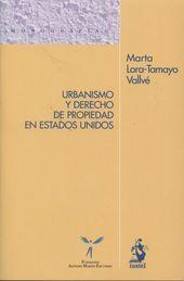 URBANISMO Y DERECHO DE PROPIEDAD EN ESTADOS UNIDOS