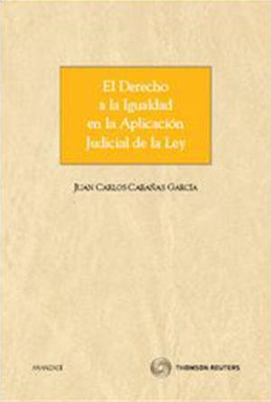 DERECHO A LA IGUALDAD EN LA APLICACIÓN JUDICIAL DE LA LEY, EL