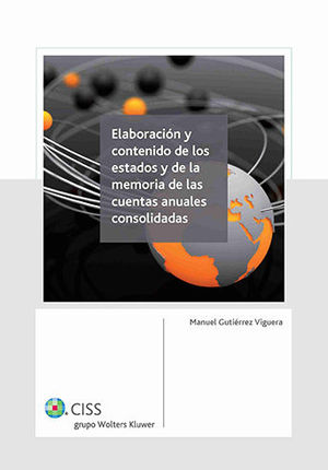 ELABORACIÓN Y CONTENIDO DE LOS ESTADOS Y LA MEMORIA DE LAS CUENTAS ANUALES CONSO