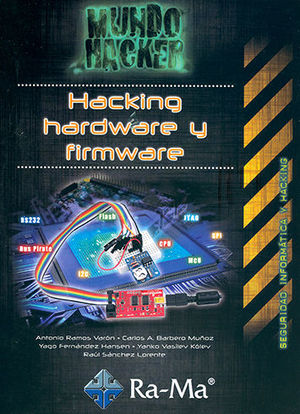 HACKING, HARDWARE Y FIRMWARE