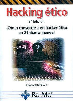 HACKING ÉTICO. 3ª EDICIÓN