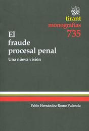 FRAUDE PROCESAL PENAL, EL