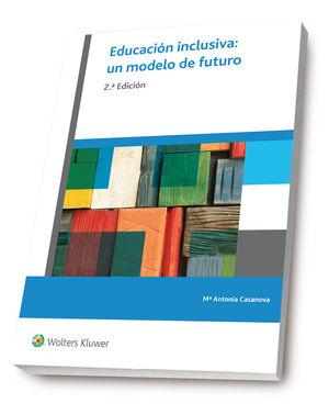 EDUCACIÓN INCLUSIVA: UN MODELO DE FUTURO