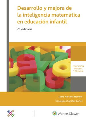 DESARROLLO Y MEJORA DE LA INTELIGENCIA MATEMÁTICA EN EDUCACIÓN INFANTIL  (2.ª ED)