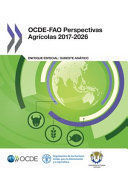 OCDE-FAO PERSPECTIVAS AGRÍCOLAS 2017-2026