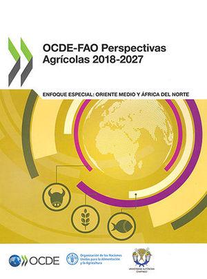 OCDE-FAO PERSPECTIVAS AGRÍCOLAS 2018-2027
