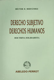 DERECHO SUBJETIVO DERECHOS HUMANOS