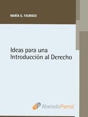 IDEAS PARA UNA INTRODUCCIÓN AL DERECHO