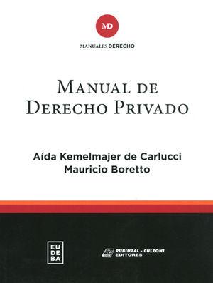 MANUAL DE DERECHO PRIVADO. TOMO I Y II (OBRA COMPLETA)