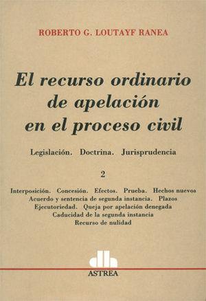 RECURSO ORDINARIO DE APELACION EN EL PROCESO CIVIL 2 TOMOS