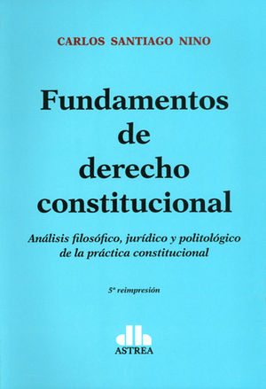 FUNDAMENTOS DE DERECHO CONSTITUCIONAL. QUINTA REIMPRESIÓN